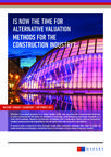 Is now the time for alternative valuation methods for the construction industry ?